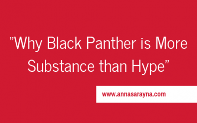 Why Black Panther is More Substance than Hype